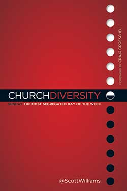 Church Diversity: Sunday The Most Segregated Day of the Week 9780892217038