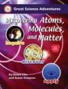 Discovering Atoms, Molecules, and Matter 9781929683253