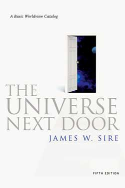 The Universe Next Door A Basic Worldview Catalog 9780830838509