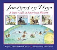 Journeys in Time: A New Atlas of American History 9780618311149
