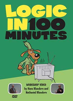Logic in 100 Minutes Workshop DVD 9780974531526 By Nathaniel Bluedorn and Hans Bluedorn, Publisher: Christian Logic