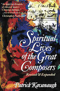 Spiritual Lives of Great Composers