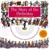 The Story of the Orchestra with CD