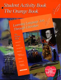 Orange Book Student Activity Book (4th) Learning Language Arts Through Literature