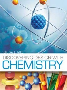 Discovering Design with Chemistry Text by Dr. Jay Wile 9780996278461