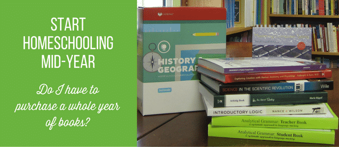 Start homeschooling mid-year. Do I have to purchase a whole year of homeschool books?