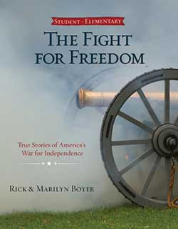 Go to The Fight For Freedom by Rick and Marilyn Boyer