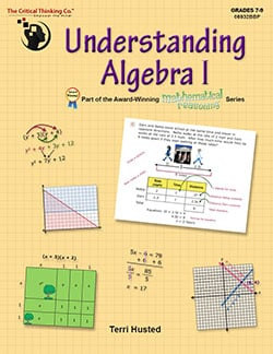 Go to Understanding Algebra 1, part of the Mathematical Reasoning Series, 9781601448866