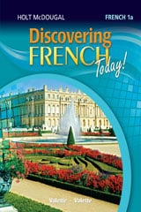 Go to Discovering French Level 1A by Holt McDougal HMH