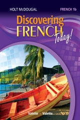Go to Discovering French Level 1B by Holt McDougal HMH