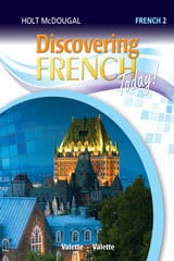Go to Discovering French Level 2 by Holt McDougal HMH